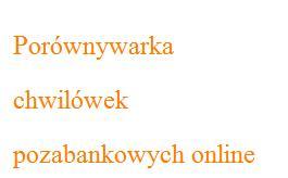 Porównywarka chwilówek pozabankowych online