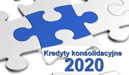 kredyty konsolidacyjne 2020 w bankach