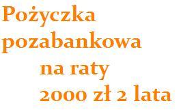 pożyczka pozabankowa na raty 2000 zł 2 lata