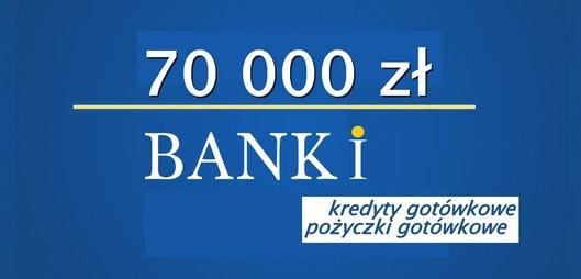 bank pożyczka gotówkowa 70 tys zł