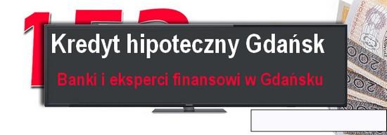 kredyt hipoteczny Gdańsk pośrednicy finansowi