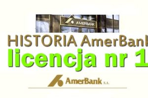 Bank Amerykański AmerBank - licencja nr 1