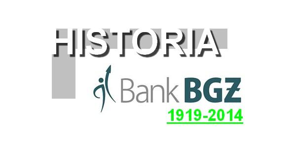 Bank Gospodarki Żywnościowej BGŻ 100 lat tradycji