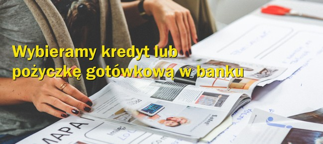 Wybieramy kredyt gotówkowy w banku
