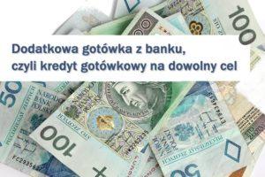 dodatkowa gotówka kredyt gotówkowy