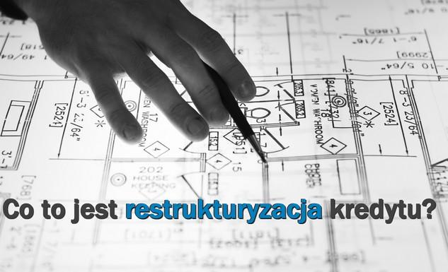 restrukturyzacja kredytu rodzaje