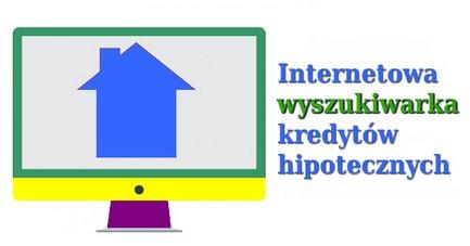internetowa wyszukiwarka kredytów hipotecznych