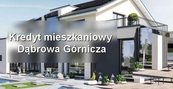 kredyt mieszkaniowy Dąbrowa Górnicza banki pośrednicy finansowi