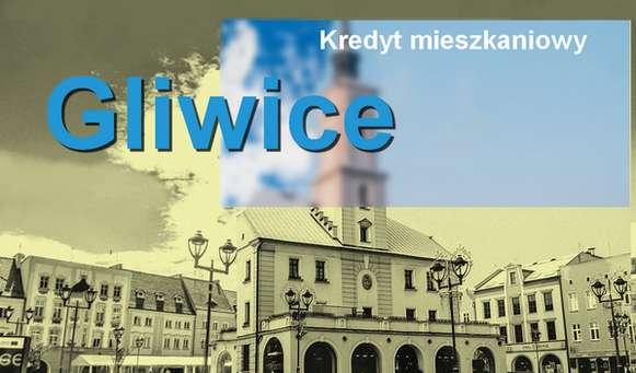 kredyt mieszkaniowy Gliwice banki pośrednik finansowy