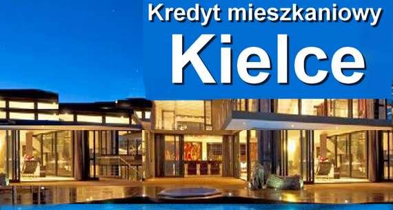 kredyt mieszkaniowy Kielce banki pośrednicy finansowi