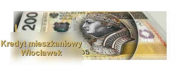 kredyt mieszkaniowy Włocławek banki pośrednik finansowy