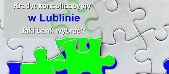 kredyt konsolidacyjn Lublin