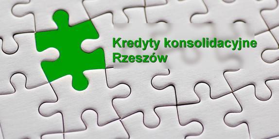 kredyty konsolidacyjne Rzeszów
