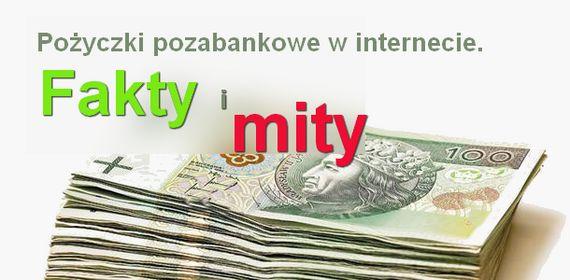 pożyczki pozabankowe w internecie fakty i mity