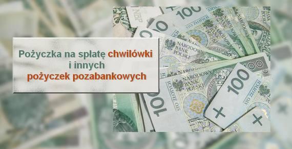 pożyczka na spłatę chwilówki i innych pożyczek pozabankowych