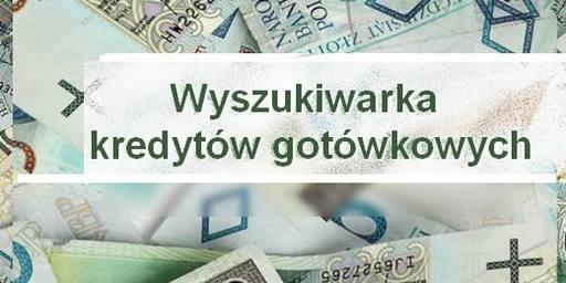 wyszukiwarka kredytów gotówkowych plus kalkulator przez internet