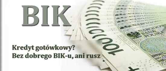 kredyt gotówkowy? Dobry BIK wymagany
