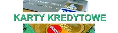 karty kredytowe propozycje banków