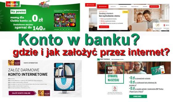 konto w banku - gdzie i jak założyć przez internet