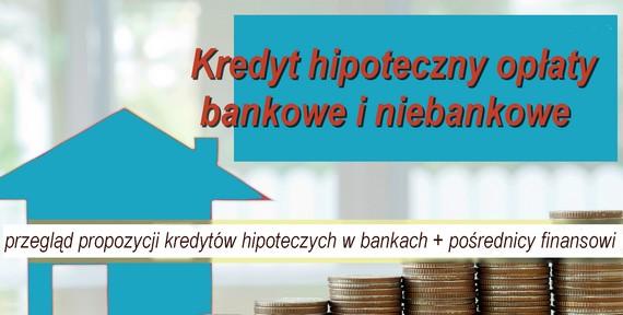 kredyt hipoteczny opłaty