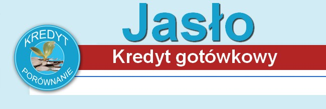 kredyt gotówkowy Jasło