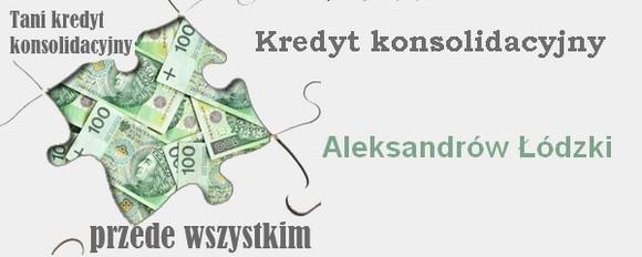 kredyt konsolidacyjny Aleksandrów Łódzki