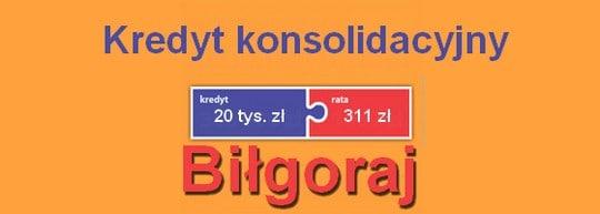 kredyt konsolidacyjny Biłgoraj