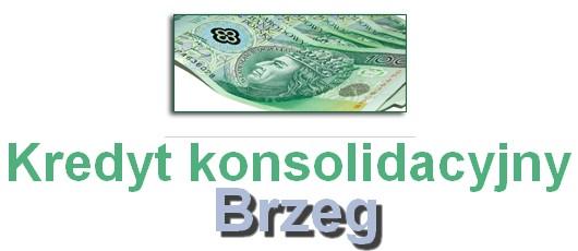 kredyt konsolidacyjny Brzeg