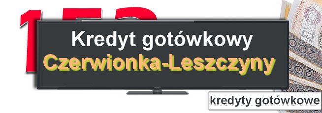 kredyt gotówkowy Czerwionka-Leszczyny