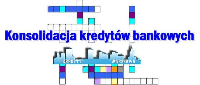 kredyt konsolidacyjny Warszawa