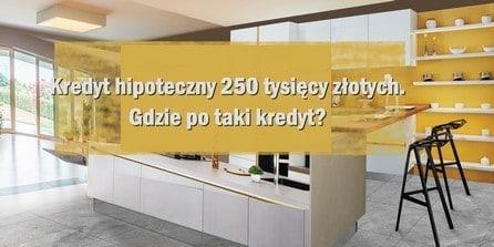 250 tys kredytu hipotecznego jaka rata