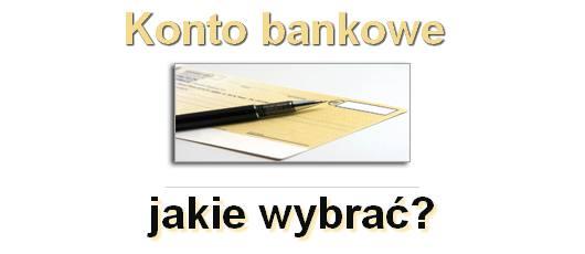 konto bankowe jakie wybrać