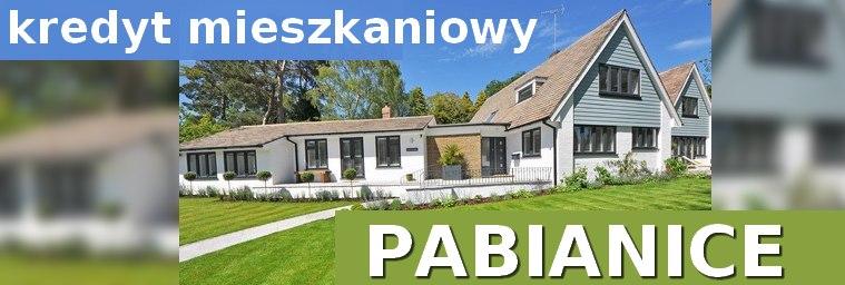 kredyt mieszkaniowy Pabianice