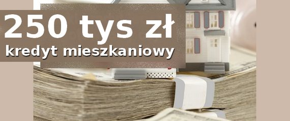 250 tys kredyt mieszkaniowy