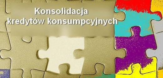 konsolidacja kredytów konsumpcyjnych