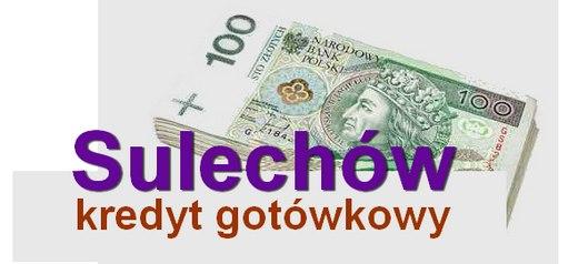 kredyt gotówkowy Sulechów