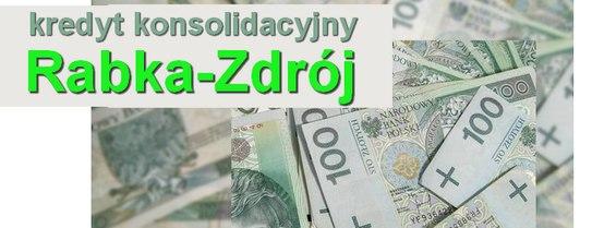 kredyt konsolidacyjny Rabka-Zdrój