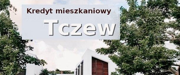 kredyt mieszkaniowy Tczew