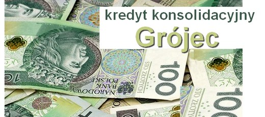 kredyt konsolidacyjny Grójec