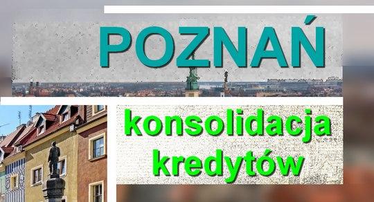 kredyty konsolidacyjne Poznań