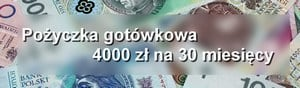 pożyczka pozabankowa 4000 zł 30 miesięcy