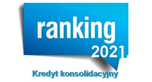 kredyt konsolidacyjny ranking 2021