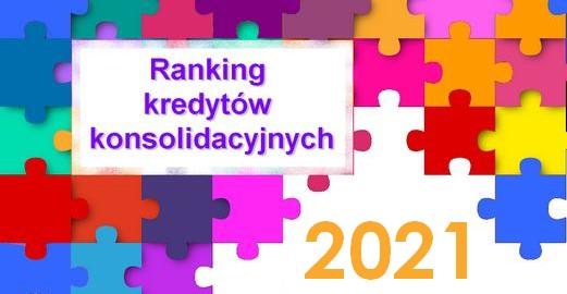 ranking kredytów konsolidacyjnych 2021